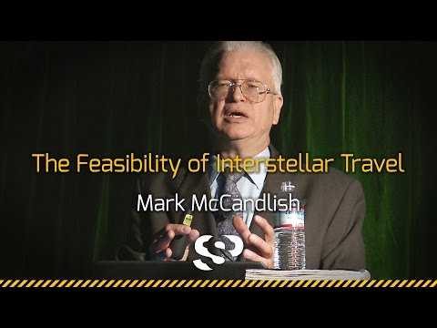 The Feasibility of Interstellar Travel | Mark McCandlish