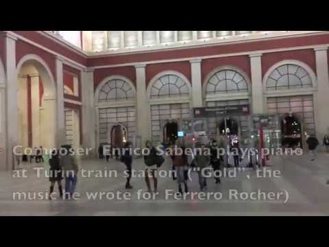 ENRICO SABENA plays piano (the music of FERRERO ROCHER) at TURIN TRAIN STATION