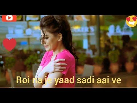 💝💖roi-na-je-yaad-meri-aayi-ve💝💖ninja-punjabi-sad-song-whatsapp-status-song-2019💝💖