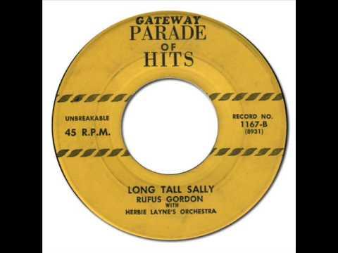 RUFUS GORDON - LONG TALL SALLY [Gate Way Parade of Hits 1167] 1956