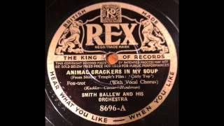 "Smith Ballew and His Orchestra, w/Durelle Alexander - ""Animal Crackers In My Soup"" (1935)"
