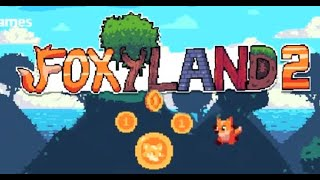 FoxyLand 2 Full Gameplay Walkthrough