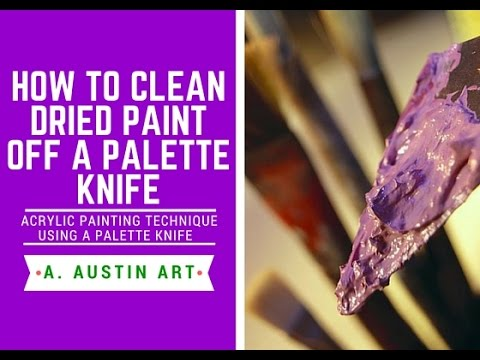 how to clean dried acrylic paint off of a palette knife youtube. Black Bedroom Furniture Sets. Home Design Ideas