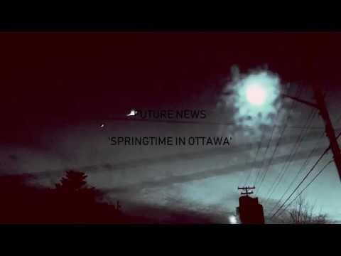 Future News - Springtime In Ottawa