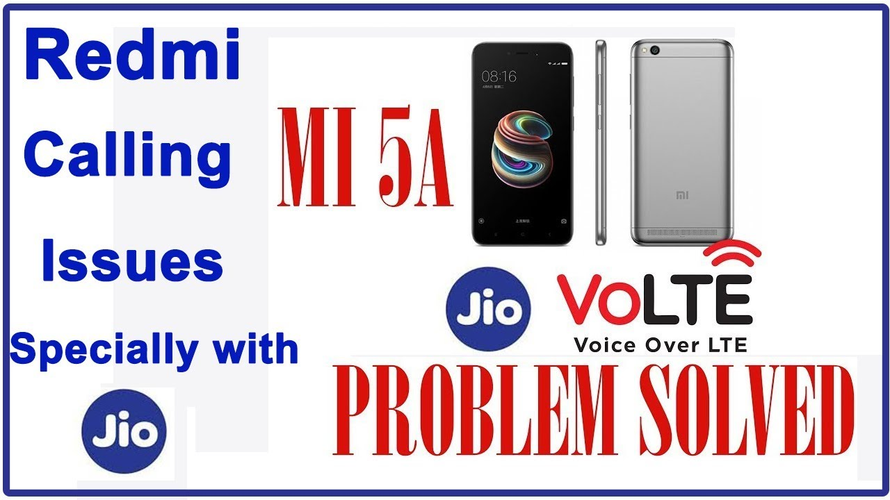 How to solve calling problem and VOLTE issues in Redmi 5A for Jio users  Specially