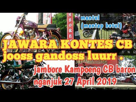JAWARA JUARA CB KONTES DI PANGGUNG JAMBORE KAMPOENG CB BARON NGANJUK  27 April 2019