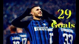 Mauro Icardi ● All 29 Goals in Serie A TIM ● 2017/2018