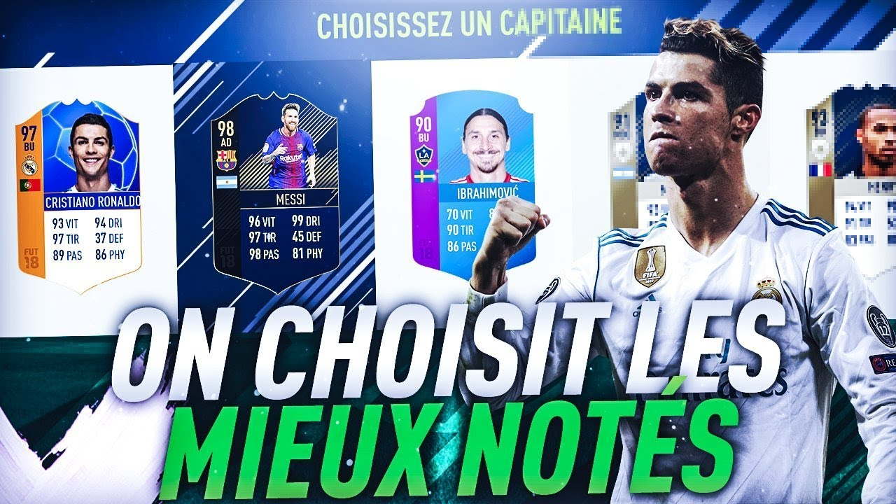 FIFA 18 - DRAFT : ON CHOISIT LES MIEUX NOTES
