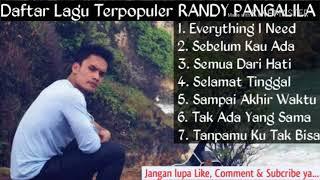 Randy Pangalila - Lagu Terpopuler 2017-2018 [Everything I Need]