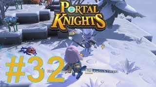 SILKY SMOOTH - Episode 32 - Portal Knights