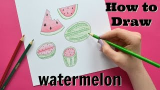 How to Draw Watermelon + Color - Little Hot Tamale