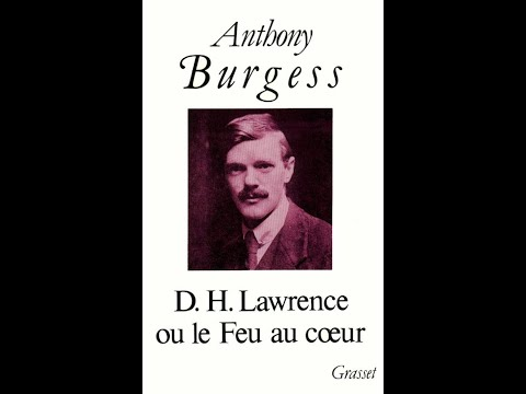 Anthony Burgess Speaks: 1985 — The Rage of D.H. Lawrence (1/4)