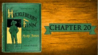 Huckleberry Finn Audiobook | Chapter 20