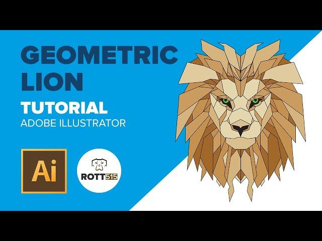 Adobe Illustrator - Geometric Lion Design Tutorial