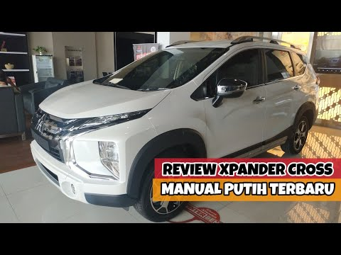 Review Xpander Cross Manual Putih Terbaru 2019 - Spesifikasi Mobil Mitsubishi MT