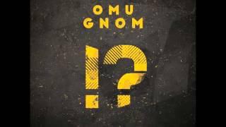 Omu Gnom - Fraze de soare (cu Fratele) //prod. de Omu Gnom
