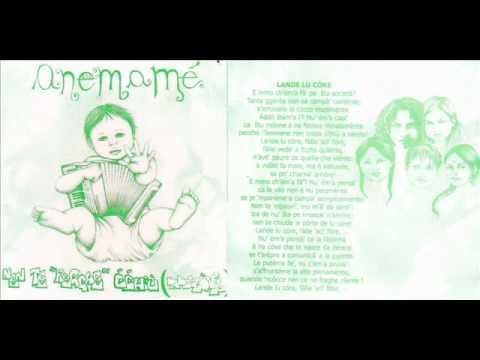 "anemamé-LANDE LU CÓRE-Musica e testo: P.D'Angelo/CT Di Toro-Album:Nen te""reggae"" ććhiù .."