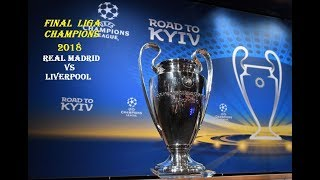 REAL MADRID ROAD TO KYIV Final Liga champions 2018 All Gol And Match