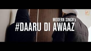 Daaru Di Awaaz : Modern Singh Ft. Amit  || Beat Lab || Sanju Saini || New punjabi song 2018