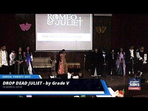DROP DEAD JULIET   by Grade V   IMPERIAL SCHOOL INT  ISLAMABAD