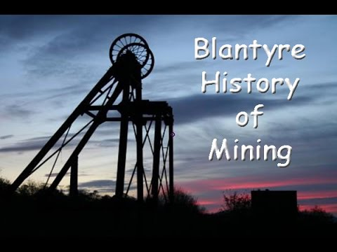 Blantyre History of Mining