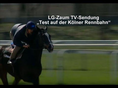"""LG-Zaum TV-Sendung """"Test auf der Kölner Rennbahn"""""""