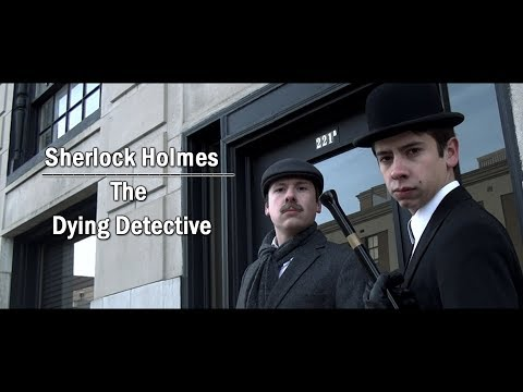 Sherlock Holmes: The Dying Detective (2014)