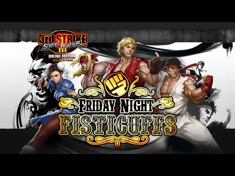 Friday Night Fisticuffs - Street Fighter III: Third Strike again!