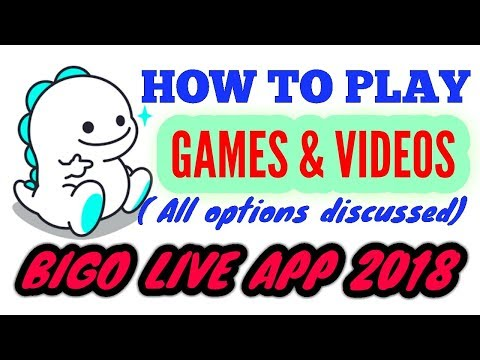 Bigo live app 2018. How to play games and videos in bigo live app.