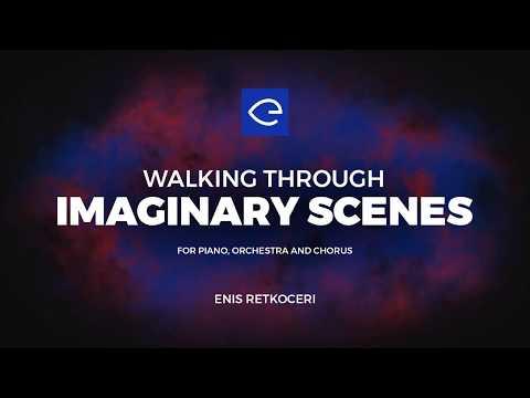 (Teaser) Walking Through Imaginary Scenes - Enis Retkoceri