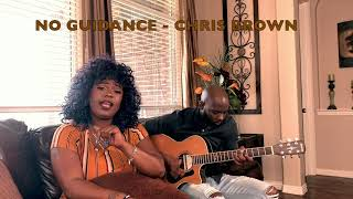 NO GUIDANCE - CHRIS BROWN (feat. DRAKE) ACOUSTIC COVER BY @NDYGOJONEZ and @KCOOKSMUSIC