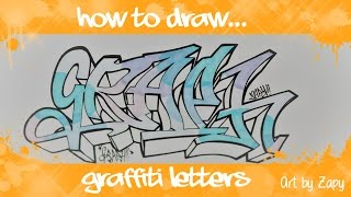 How to draw graffiti letters GRAPH | Art by Zapy