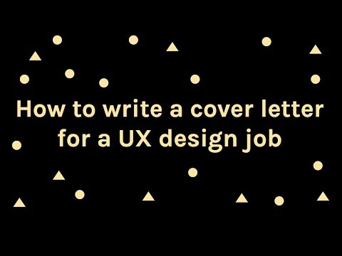 How-To: Write A Cover Letter For A UX Design Job