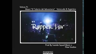 11. Rapper Luv - Veloza Ft. Mauri [Official Audio] #StreetA...