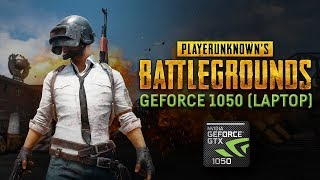 PUBG - Nvidia GeForce GTX 1050 (Laptop / Notebook)