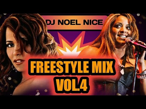 Freestyle Mix Vol. 4-DJ Noel Nice