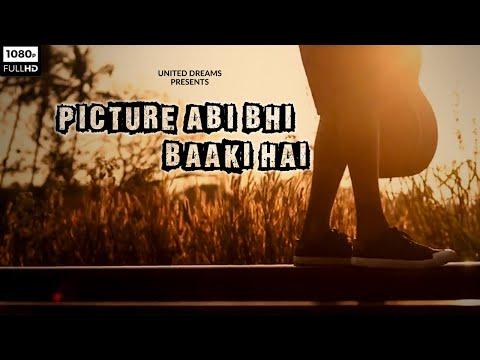 Picture Abi Bhi Baaki Hai / United Dreams / Short Film 2019