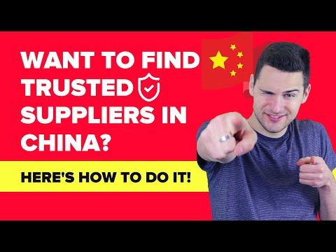 How to Find Trusted Product Suppliers in China (2020)