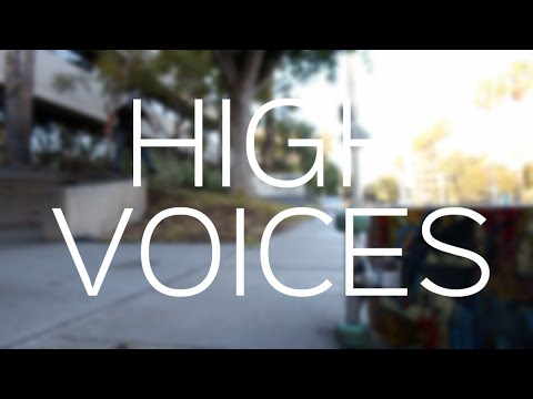 high voices.