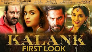 (kalank)full Hindi movie Bollywood superhit movie trailer SanjayDutt,Varun Dhawan,Madhuri Dixit,Alia