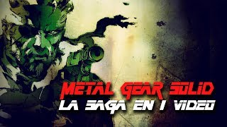 Metal Gear Solid: La Saga en 1 Video (En orden Cronológico)
