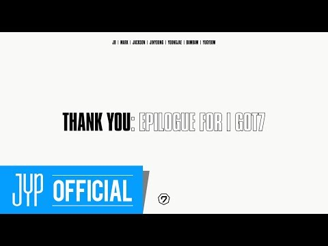 Thank You: Epilogue for I GOT7