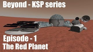 "Beyond a KSP series. Episode - 1: ""Red Planet"""