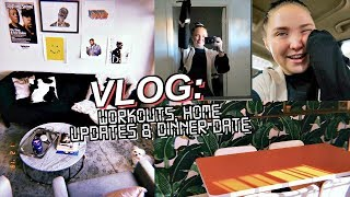 VLOG: new home decor, work outs & dinner date