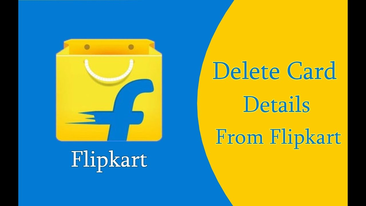 How To Delete Saved Card Details From Flipkart