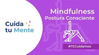 MINDFULNESS POSTURA CONSCIENTE