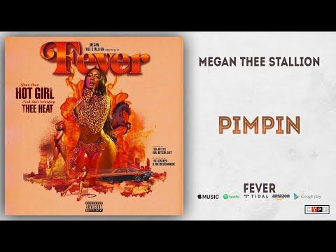 Megan Thee Stallion - Pimpin (Fever) Mp3