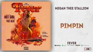 Megan Thee Stallion - Pimpin (Fever)