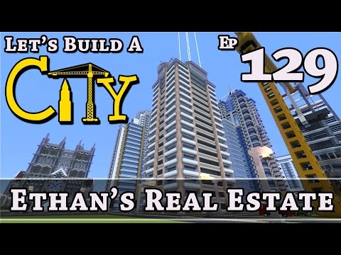 How To Build A City :: Minecraft :: Ethan's Real Estate :: E129 :: Z One N Only