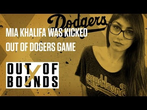 Mia Khalifa was kicked out of a Dodgers game | Out of Bounds